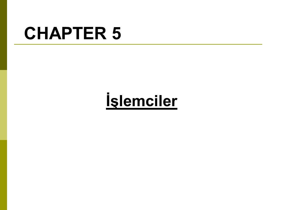 CHAPTER 5 İşlemciler