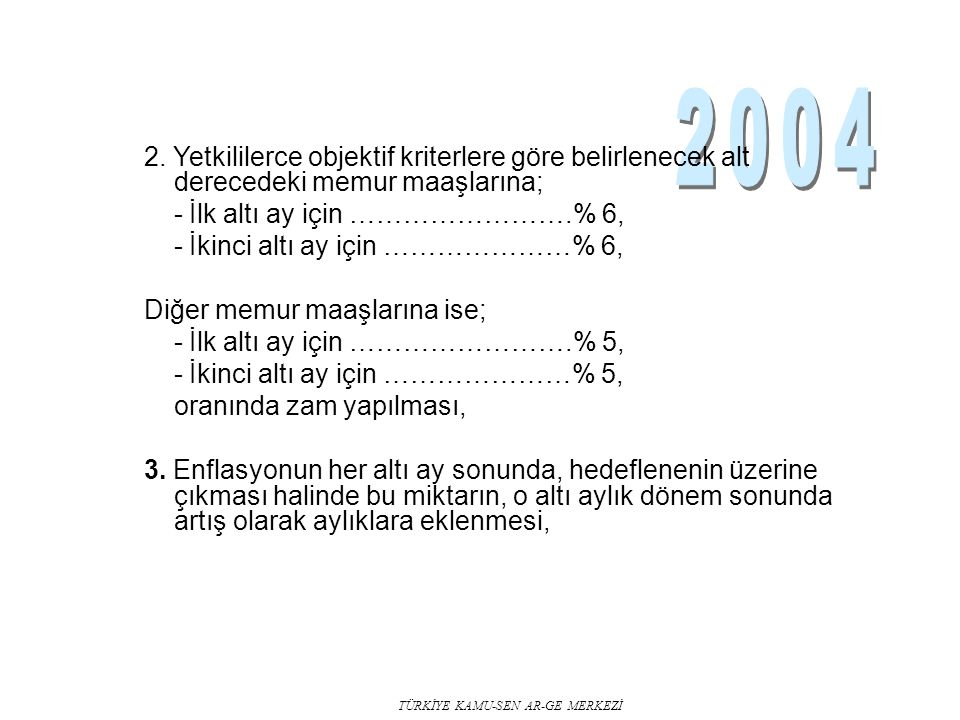 TÜRKİYE KAMU-SEN AR-GE MERKEZİ 2.