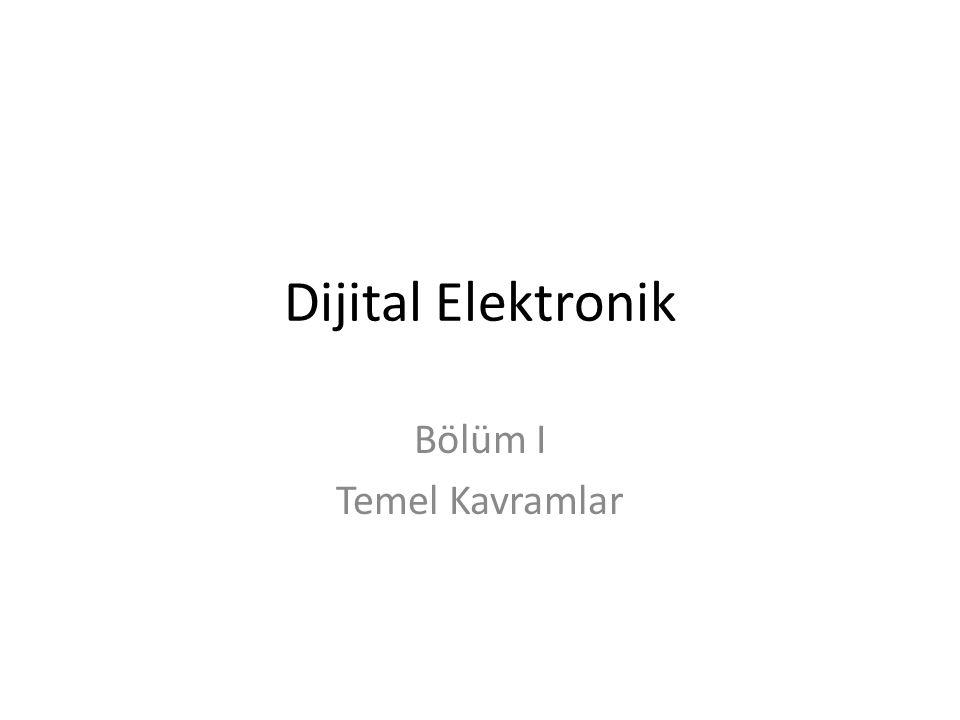 Dijital Elektronik Bölüm I Temel Kavramlar