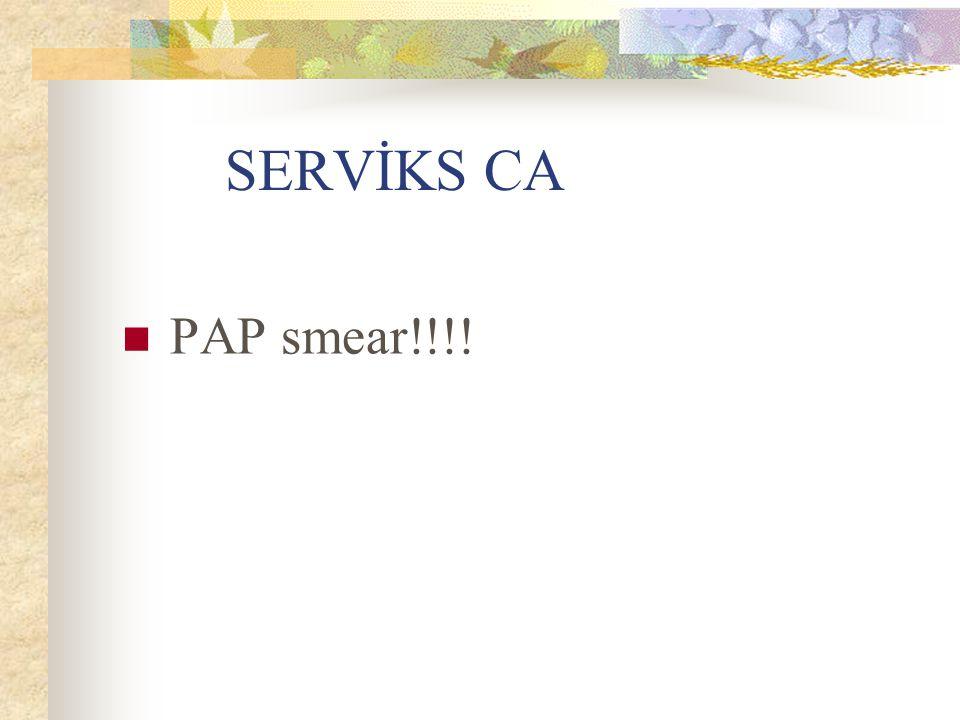 SERVİKS CA PAP smear!!!!