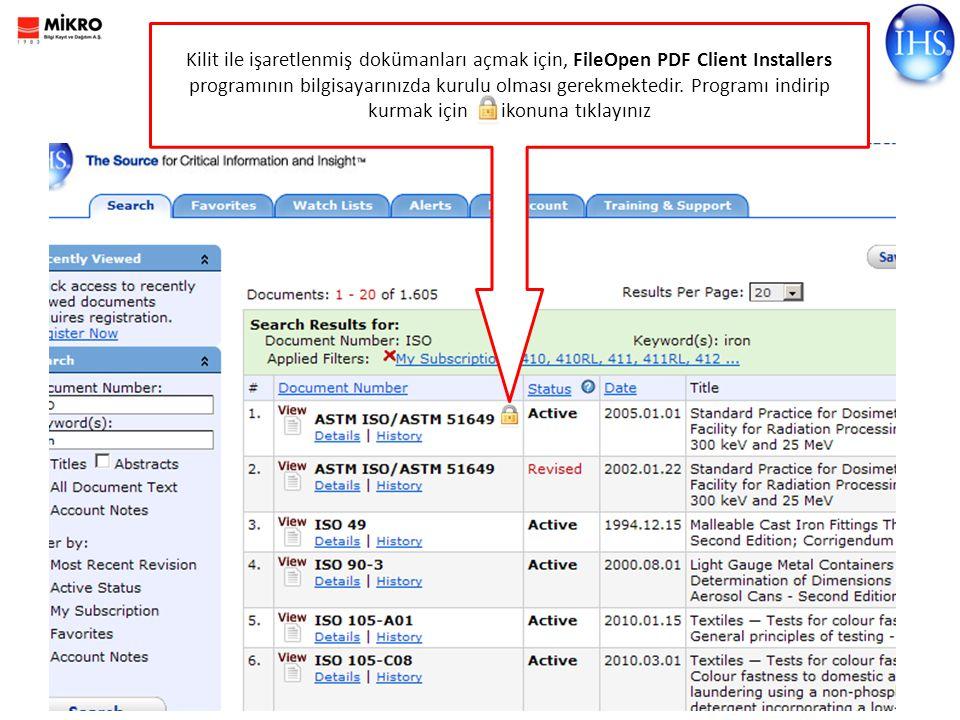 Kilit ile işaretlenmiş dokümanları açmak için, FileOpen PDF Client Installers programının bilgisayarınızda kurulu olması gerekmektedir.