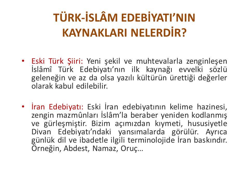 Eski Türk Şiiri: Yeni şekil ve muhtevalarla zenginleşen İslâmî Türk Edebiyatı'nın ilk kaynağı evvelki sözlü geleneğin ve az da olsa yazılı kültürün ürettiği değerler olarak kabul edilebilir.