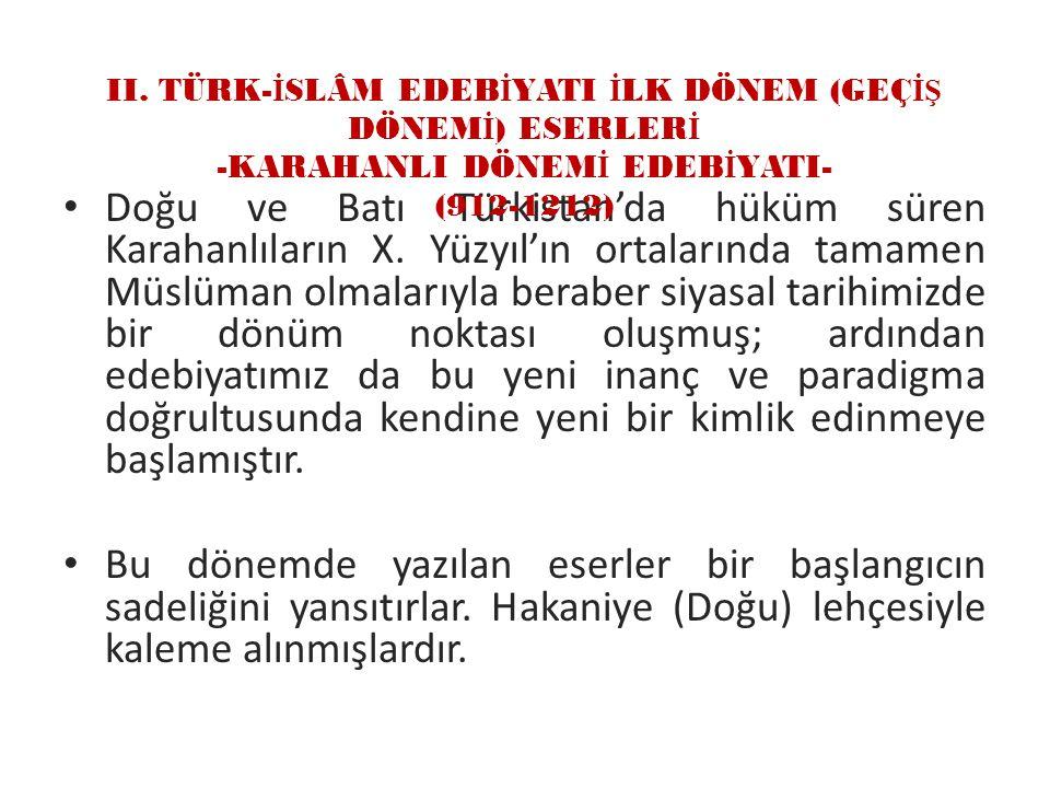 Doğu ve Batı Türkistan'da hüküm süren Karahanlıların X.