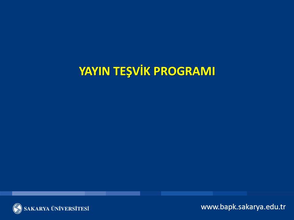 www.bapk.sakarya.edu.tr YAYIN TEŞVİK PROGRAMI