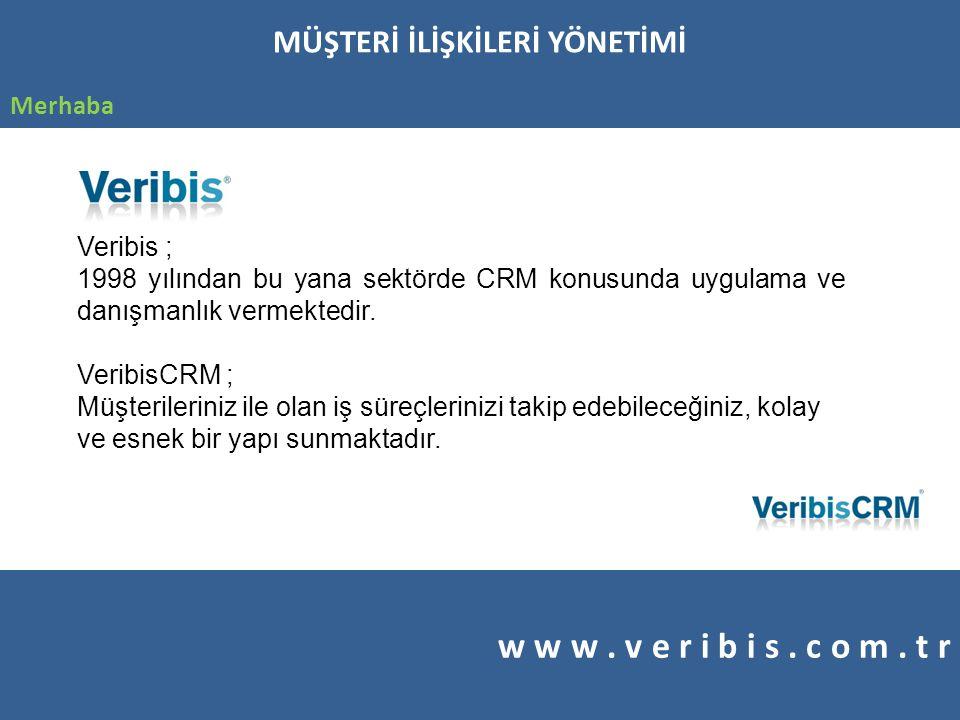 www.veribis.com.tr Dil desteği Çoklu dil desteği, seçimli sahalarda alternatif dil ile raporlama.