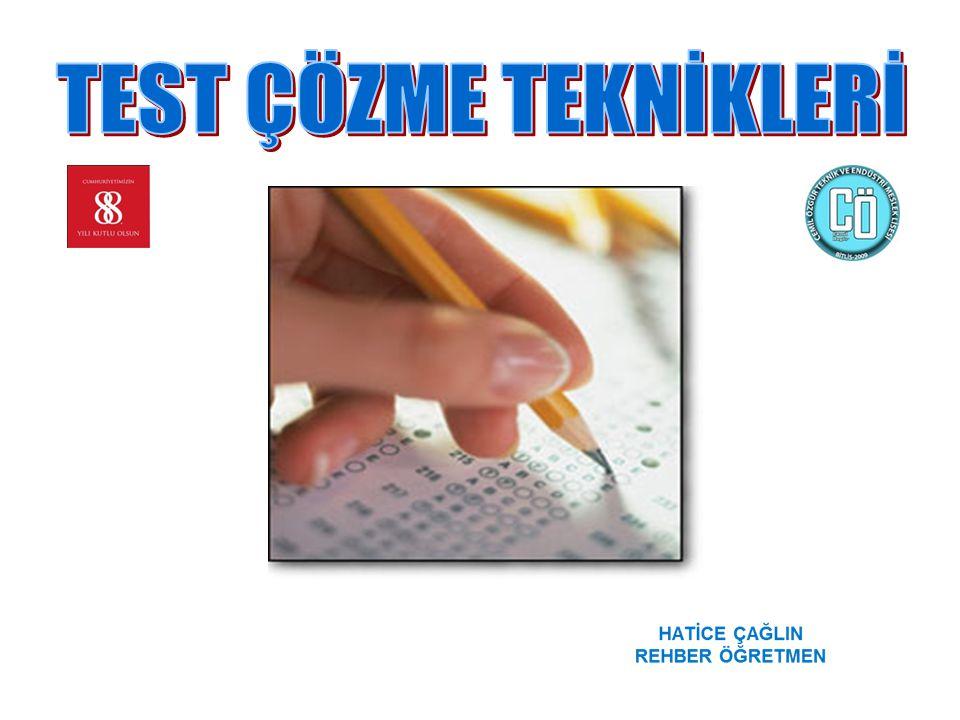 Amaç önünüzdeki sınavda başarılı olmak ise, hazırlandığınız sınavın niteliğine uygun sorular çözmelisiniz.