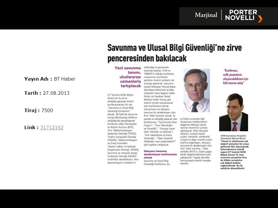 Yayın Adı : Sabah Gazetesi Tarih : 28.08.2013 Tiraj : 336048 Link : 3175420731754207
