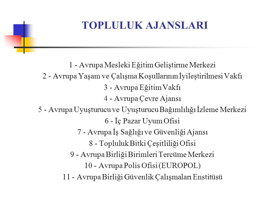 AVRUPA BİRLİĞİ BİRİMLERİ TERCÜME MERKEZİ 1994/2965/AT sayılı Tüzük ile kurulmuştur.