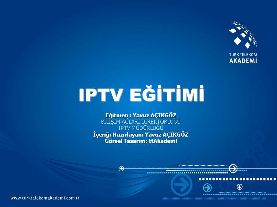 TT PVC YAPISI VoipVC:8/45 Video+BTV VC:8/55 Internet VC:8/35 MÜŞTERİ TARAFI CİHAZ KONFİGÜRASYONU