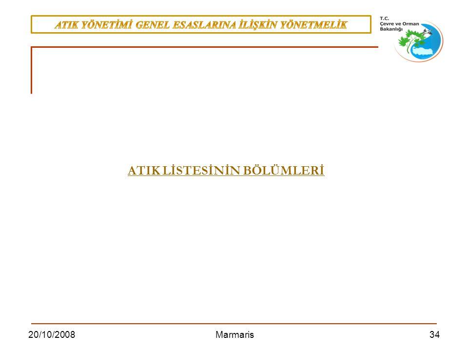 3420/10/2008 Marmaris ATIK LİSTESİNİN BÖLÜMLERİ