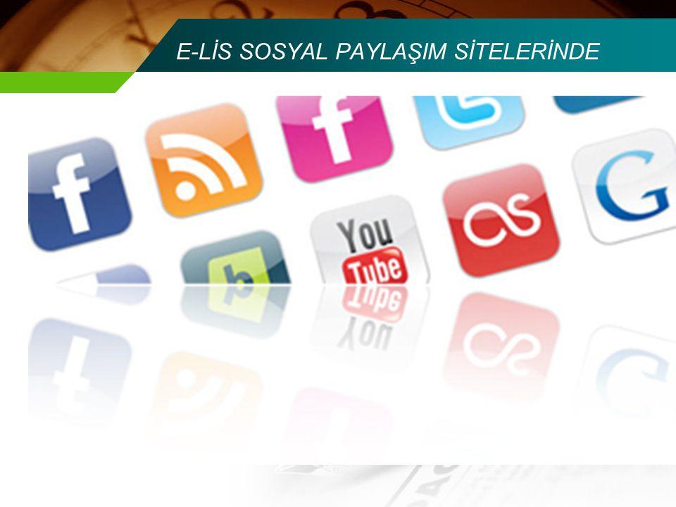 E-LİS SOSYAL PAYLAŞIM SİTELERİNDE