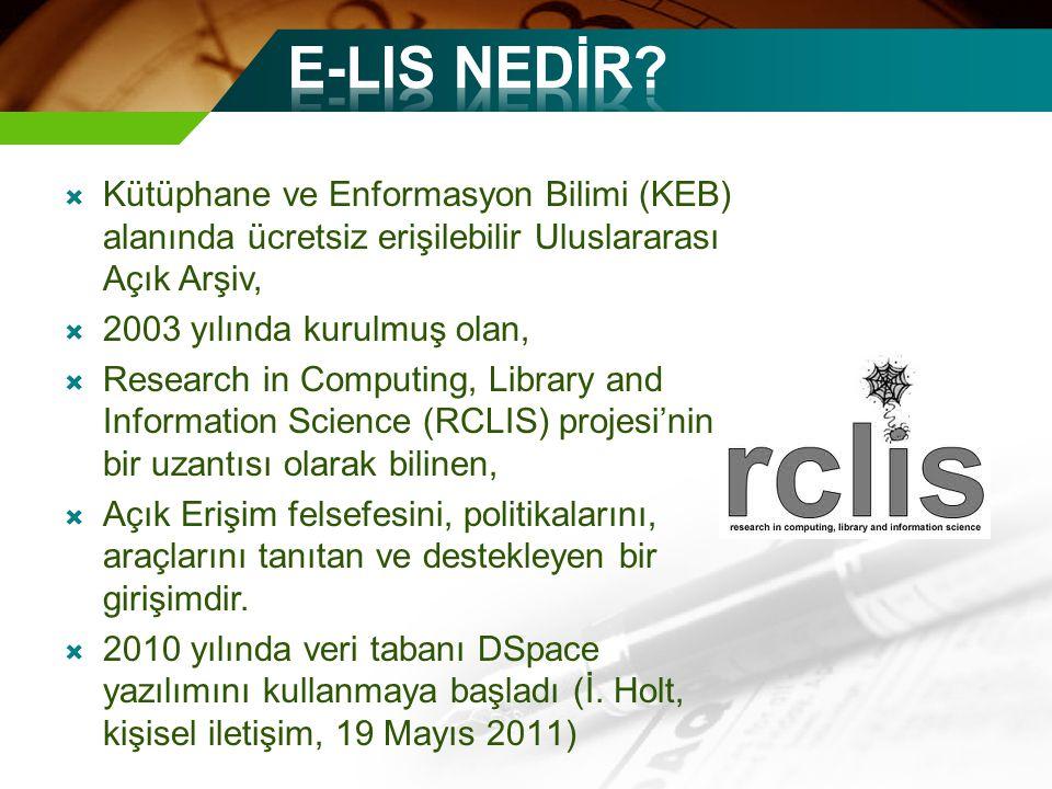  Kütüphane ve Enformasyon Bilimi (KEB) alanında ücretsiz erişilebilir Uluslararası Açık Arşiv,  2003 yılında kurulmuş olan,  Research in Computing, Library and Information Science (RCLIS) projesi'nin bir uzantısı olarak bilinen,  Açık Erişim felsefesini, politikalarını, araçlarını tanıtan ve destekleyen bir girişimdir.