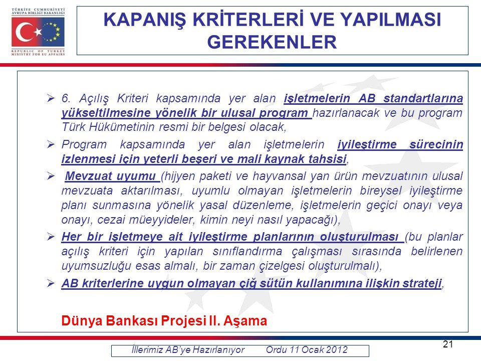 KAPANIŞ KRİTERLERİ VE YAPILMASI GEREKENLER  6.