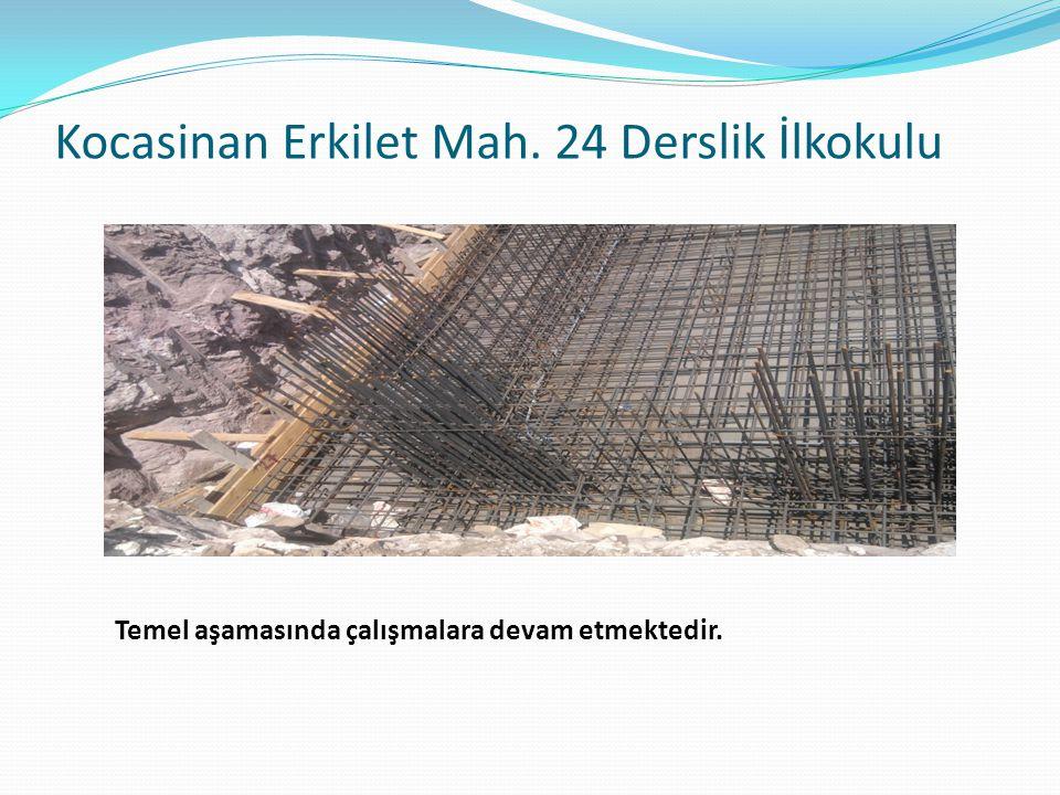 Kocasinan Erkilet Mah. 24 Derslik İlkokulu Temel aşamasında çalışmalara devam etmektedir.