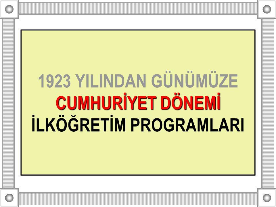 1924 İlkokul Programı Cumhuriyetin ilânı ile birlikte eğitimde hızlı bir yenileşmeye gidilmişti.