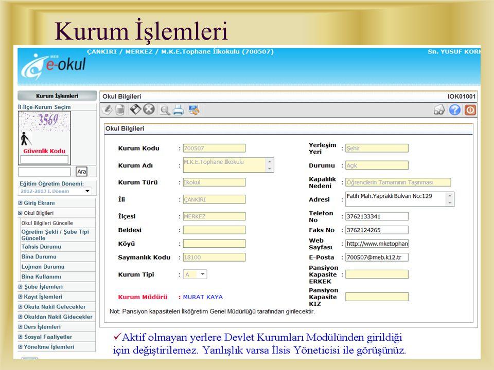 7 E-Okul veri girişi için İnternet adresi : http://e-okul.meb.gov.tr/ Kurumunuza ait e-okul kullanıcı adı ve şifresi ile sisteme girilir.