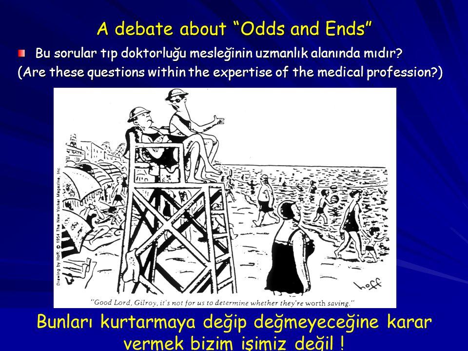 """17 A debate about """"Odds and Ends"""" Bu sorular tıp doktorluğu mesleğinin uzmanlık alanında mıdır? (Are these questions within the expertise of the medic"""