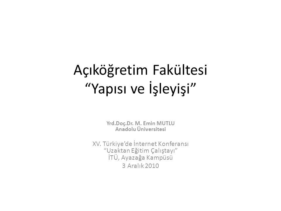Açıköğretim Sistemi 1982 yılında kuruldu Sistemde üç fakülte bünyesinde Türkiye'de 63, Yurtdışında 10 Önlisans ve Lisans programı var Yılda 400.000 öğrenci kayıt yaptırmakta 1.100.000 Aktif öğrenci bulunmakta 1.500.000 Mezun Öğrenci kaynağı – ÖSYM Sınavları – ÖSYM Üzerinden Sınavsız Geçiş – Sınavsız Dikey Geçiş – Lisans Tamamlama – İkinci Üniversite – Kurumlarla Yapılan Protokoller – Yabancı Uyruklu Öğrenci Kaydı