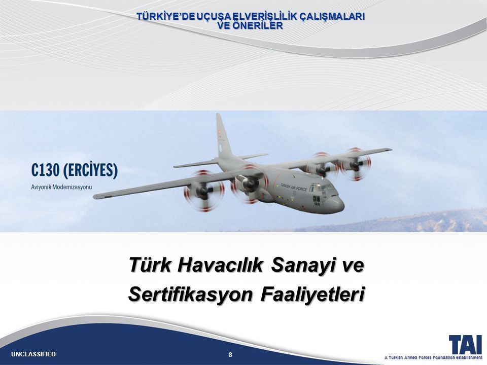 9 UNCLASSIFIED A Turkish Armed Forces Foundation establishment 9 1923 1930 1950 1980 1990 2000 2010