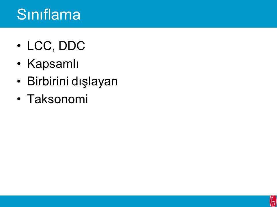 Sınıflama LCC, DDC Kapsamlı Birbirini dışlayan Taksonomi