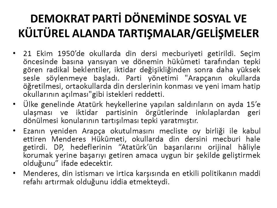 1980-2000 DÖNEMİ SOSYAL VE KÜLTÜREL TARTIŞMALAR/ GELİŞMELER Şehirleşmenin, modernleşmenin sadece sayısal ölçekte değerlendirilmesini sorgulamayı gerektiren bu durum Türkiye'ye has bir gelişme şekli olarak ortaya çıkmıştır.