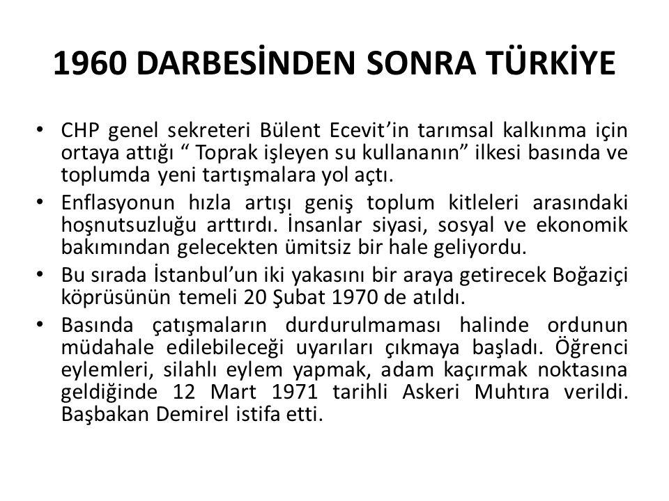 """1960 DARBESİNDEN SONRA TÜRKİYE CHP genel sekreteri Bülent Ecevit'in tarımsal kalkınma için ortaya attığı """" Toprak işleyen su kullananın"""" ilkesi basınd"""
