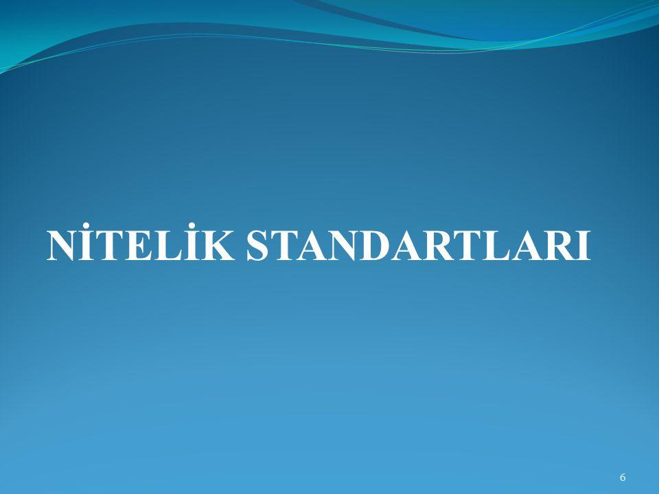 NİTELİK STANDARTLARI 6