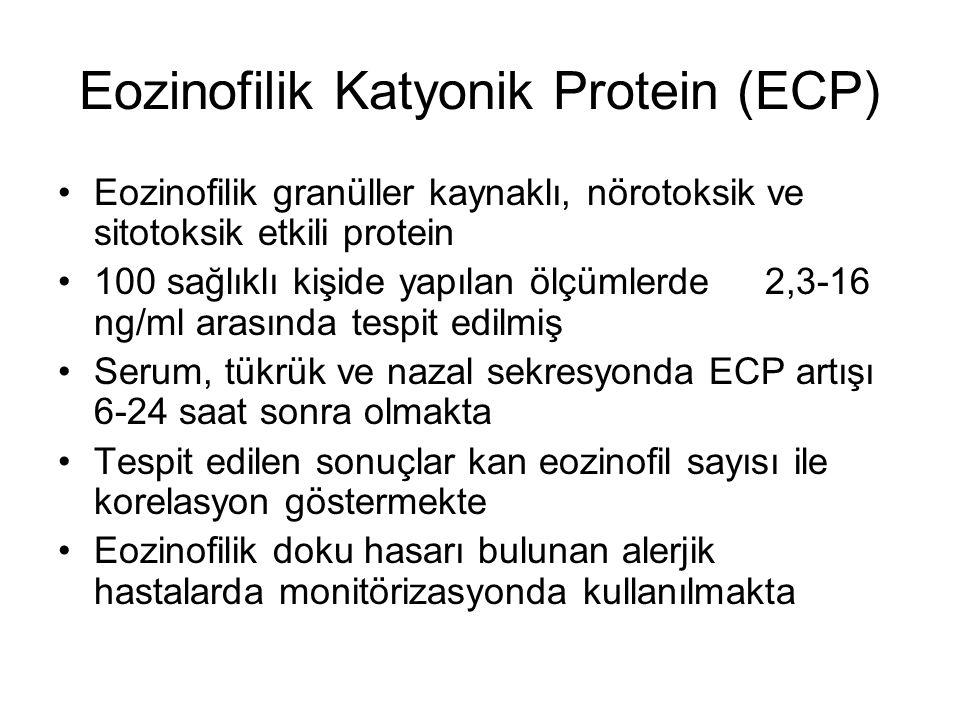 Eozinofilik Katyonik Protein (ECP) Eozinofilik granüller kaynaklı, nörotoksik ve sitotoksik etkili protein 100 sağlıklı kişide yapılan ölçümlerde 2,3-