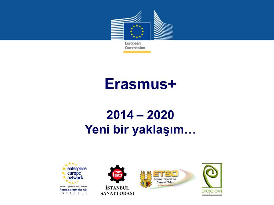 Erasmus+ 2014 – 2020 Yeni bir yaklaşım…