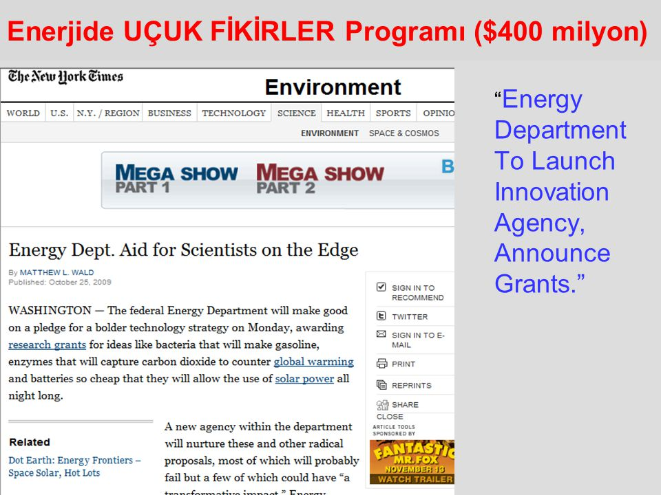 "Enerjide UÇUK FİKİRLER Programı ($400 milyon) "" Energy Department To Launch Innovation Agency, Announce Grants."""