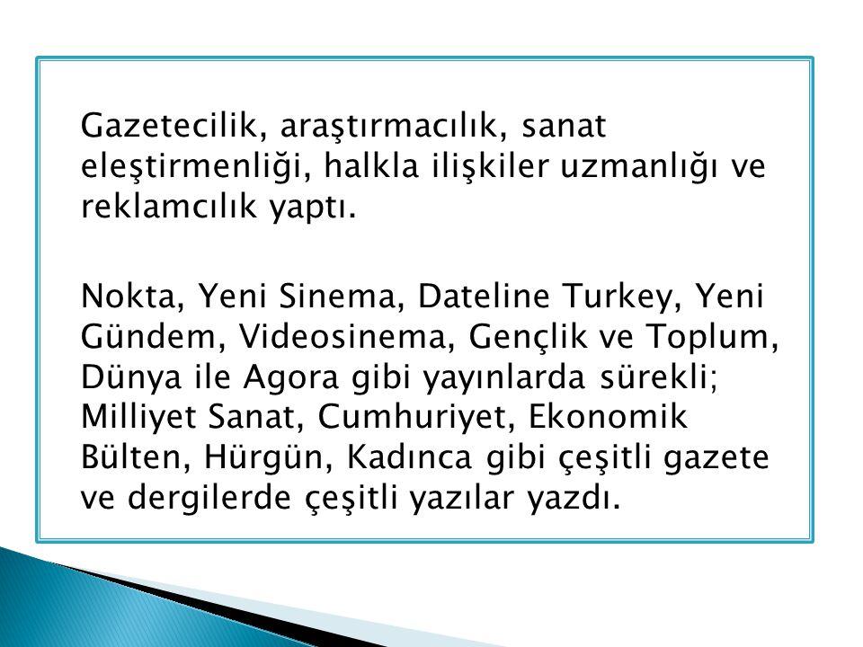 İngilizceden Türkçeye, Türkçeden İngilizceye pek çok kitap ve ansiklopedi bölümleri çevirdi.