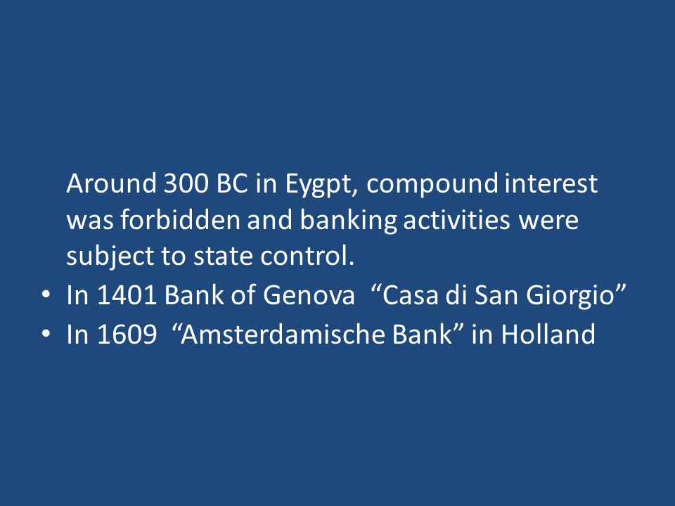Banking business in Ottoman starts with the capture of İstanbul.