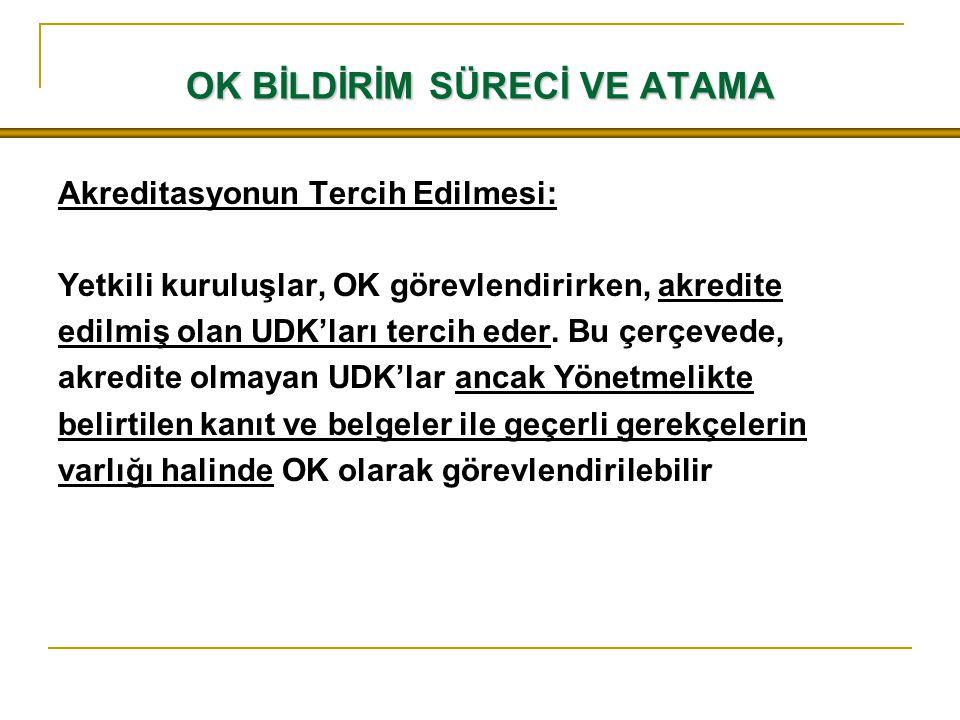 NANDO BİLGİ SİSTEMİ NANDO – New Approach Notified and Designated Organizations Türkiye, 1/2006 sayılı OKK ile OK atama hakkını elde etmiştir ve 2009 yılından beri OK bildirimlerini NANDO sistemi üzerinden Komisyona iletmektedir.