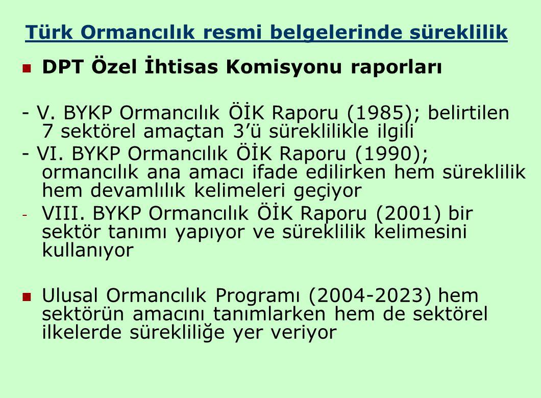 Türk Ormancılık resmi belgelerinde süreklilik DPT Özel İhtisas Komisyonu raporları - V.