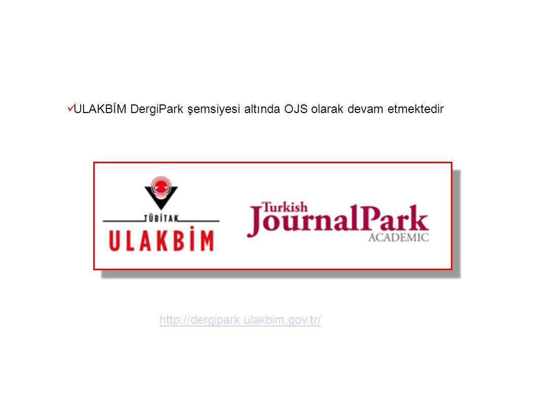 ULAKBİM DergiPark şemsiyesi altında OJS olarak devam etmektedir http://dergipark.ulakbim.gov.tr/