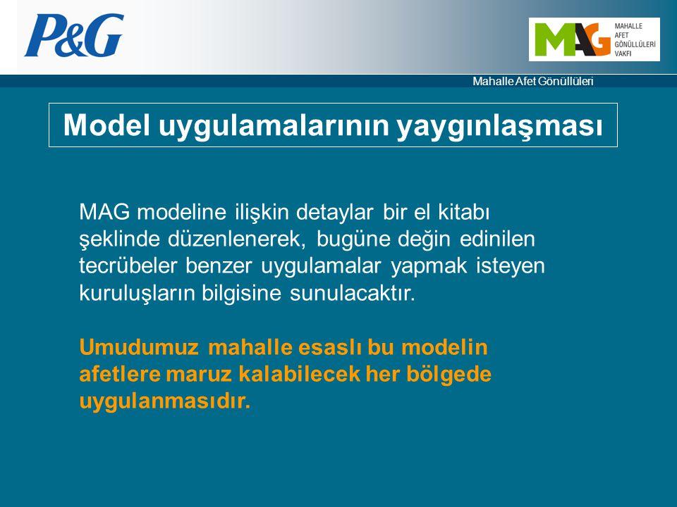 Mahalle Afet Gönüllüleri Model uygulamalarının yaygınlaşması MAG modeline ilişkin detaylar bir el kitabı şeklinde düzenlenerek, bugüne değin edinilen