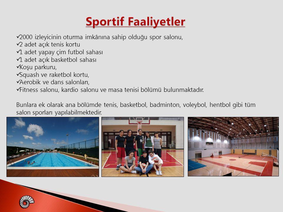 2000 izleyicinin oturma imkânına sahip olduğu spor salonu, 2 adet açık tenis kortu 1 adet yapay çim futbol sahası 1 adet açık basketbol sahası Koşu pa