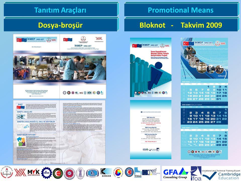 Tanıtım AraçlarıPromotional Means Dosya-broşürBloknot - Takvim 2009