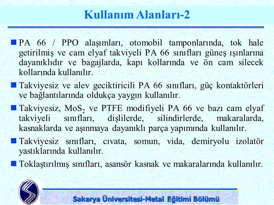 DPÜ-Simav Teknik Eğitim Fakültesi-KÜTAHYA Kullanım Alanları-2 PA 66 / PPO alaşımları, otomobil tamponlarında, tok hale getirilmiş ve cam elyaf takviye