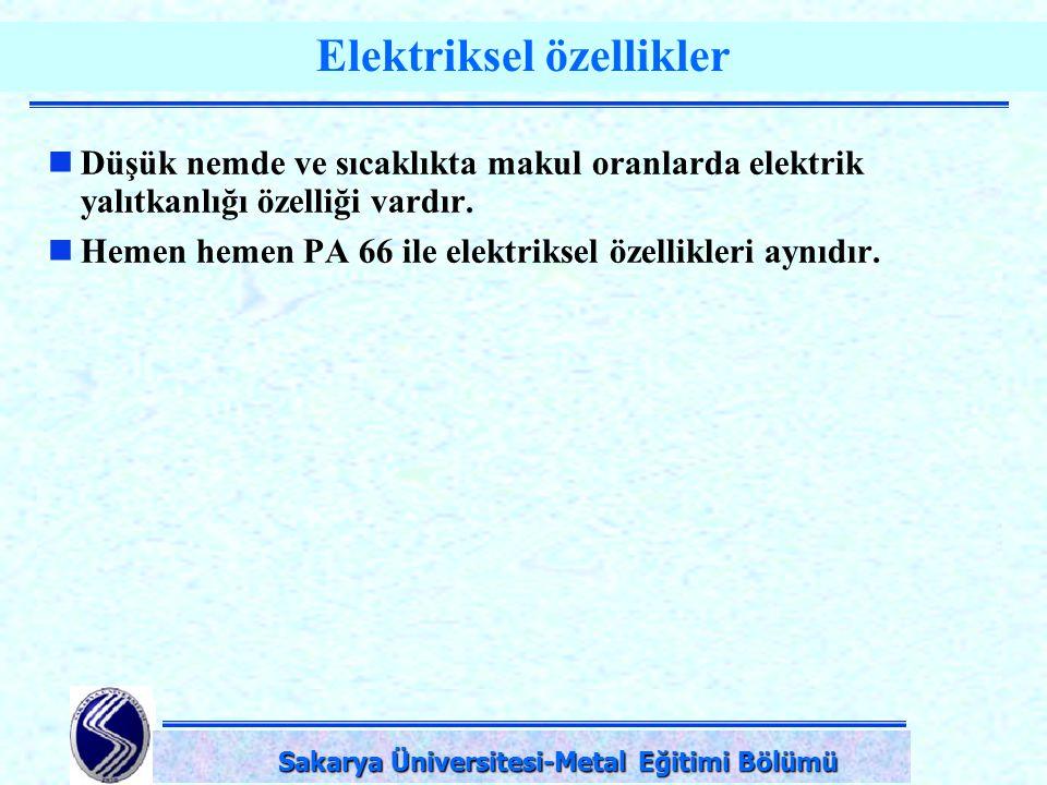 DPÜ-Simav Teknik Eğitim Fakültesi-KÜTAHYA Elektriksel özellikler Düşük nemde ve sıcaklıkta makul oranlarda elektrik yalıtkanlığı özelliği vardır. Heme