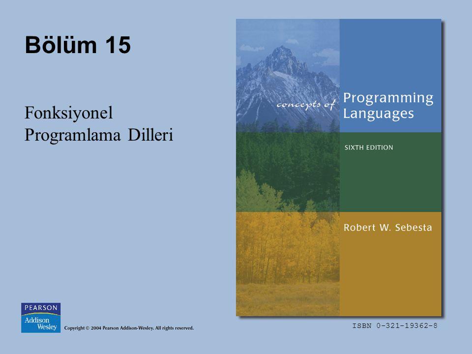 ISBN 0-321-19362-8 Bölüm 15 Fonksiyonel Programlama Dilleri
