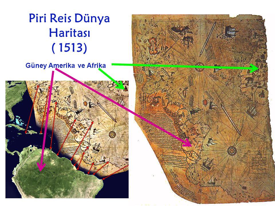 Piri Reis Dünya Haritası ( 1513) Güney Amerika ve Afrika