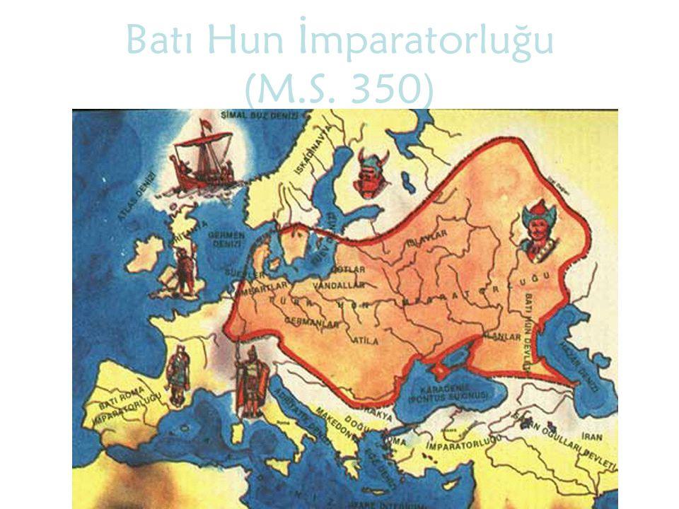 Batı Hun İmparatorluğu (M.S. 350)