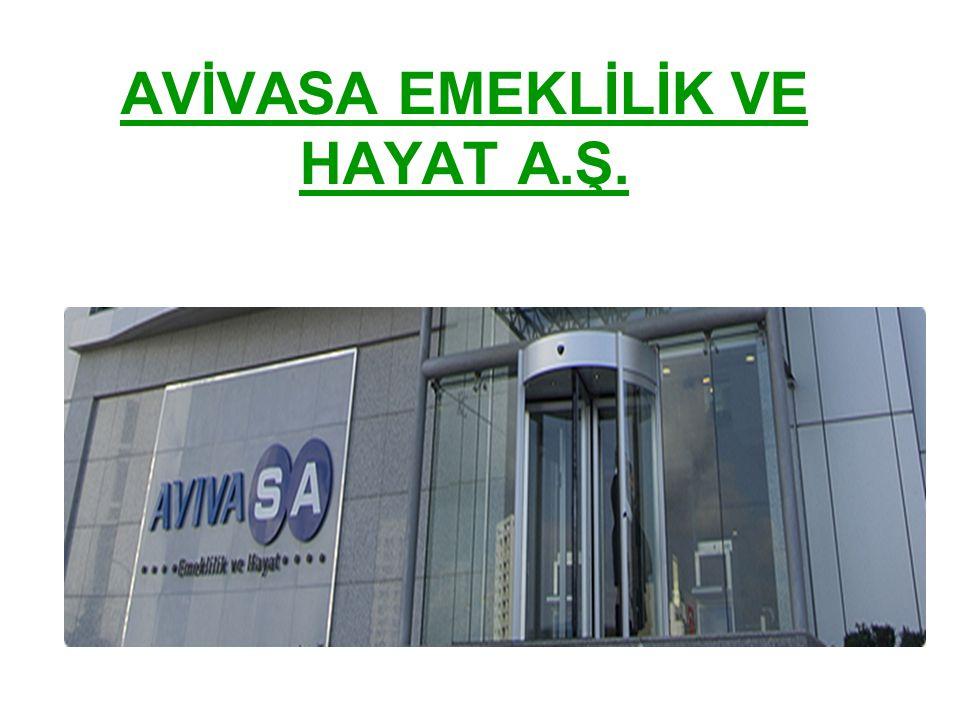Türkiye'nin lider bireysel emeklilik ve hayat sigortası şirketlerinden AVİVASA EMEKLİLİK VE HAYAT A.Ş.