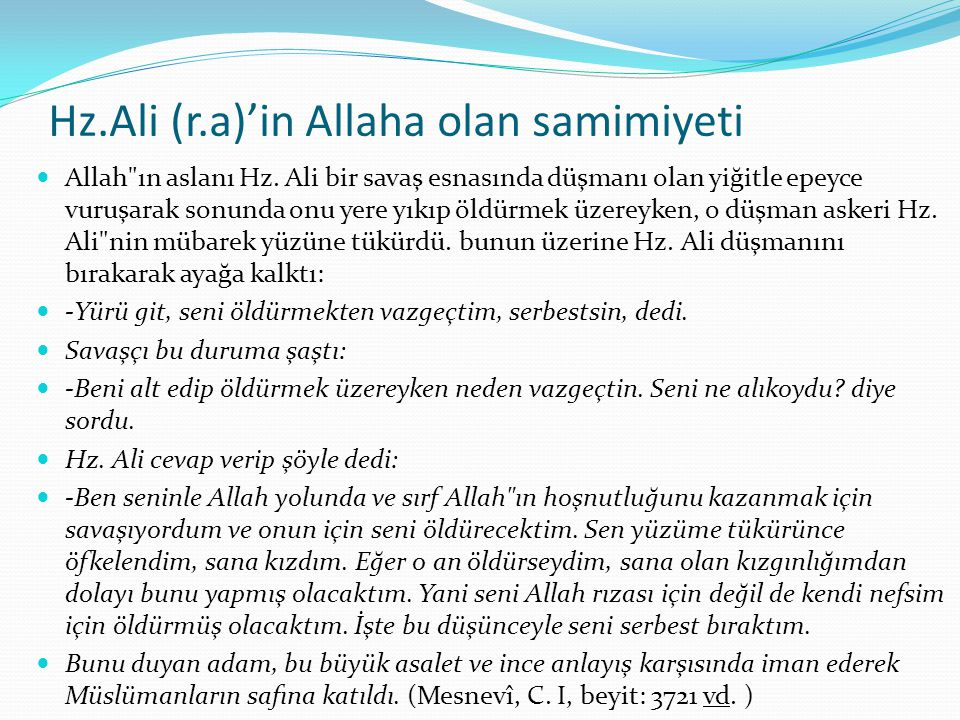 Hz.Ali (r.a)'in Allaha olan samimiyeti Allah