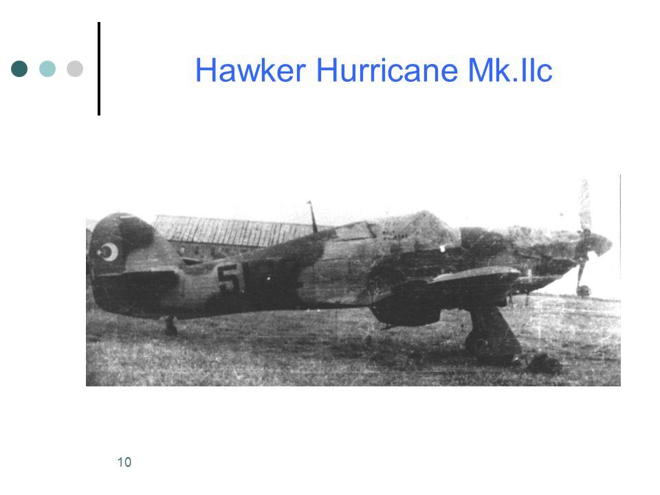 10 Hawker Hurricane Mk.IIc