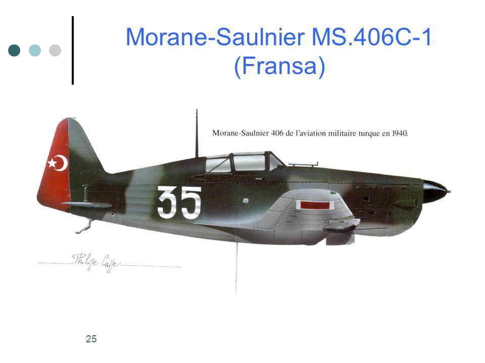 25 Morane-Saulnier MS.406C-1 (Fransa)