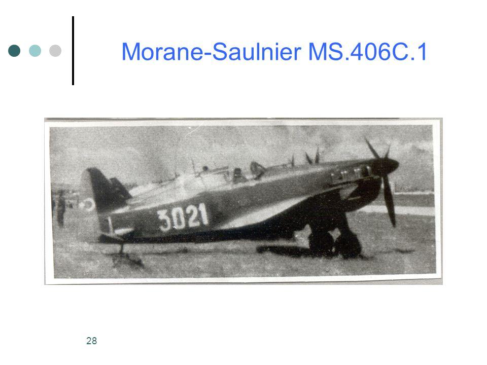 28 Morane-Saulnier MS.406C.1