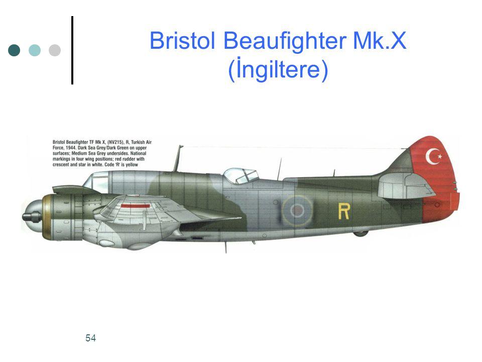 54 Bristol Beaufighter Mk.X (İngiltere)