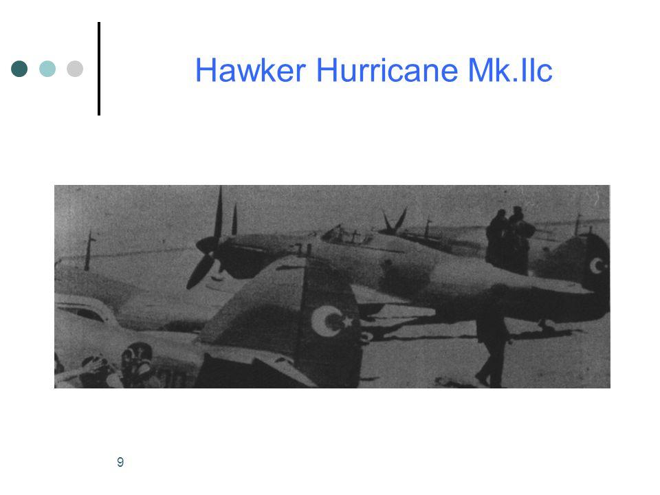 9 Hawker Hurricane Mk.IIc